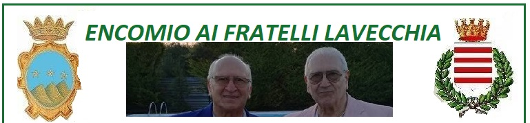 Encomio a Montella per i fratelli Lavecchia - Sabato 7 Luglio Villa Elena e Celestino De Marco