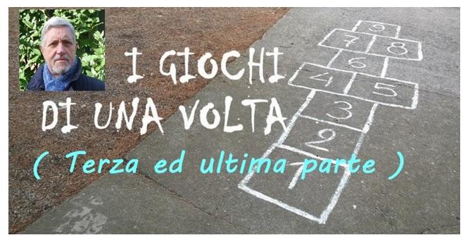 I giochi di una volta a Montella - Parte 3 (di Nino Tiretta)