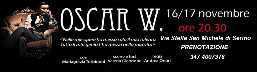 Oscar W - Rassegna teatrale (R)ESistiamo - San Michele di Serino