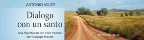 Dialogo con un Santo    di Antonio Volpe