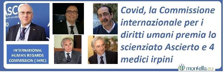 Covid, la Commissione internazionale per i diritti umani premia lo scienziato Ascierto e 4 medici irpini