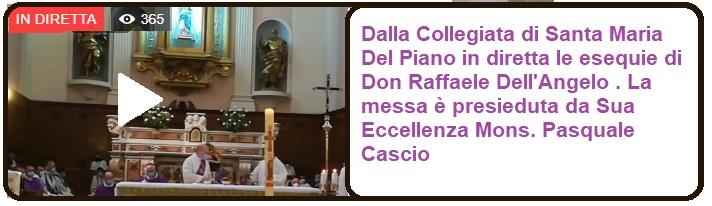 Esequie di Don Raffaele dell'Angelo in diretta su montella.eu