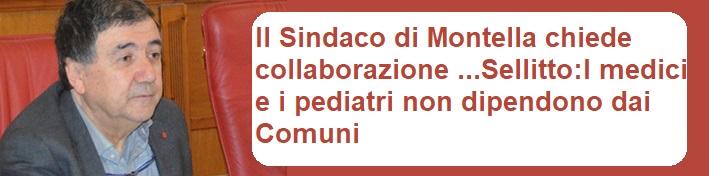 Il Sindaco di Montella chiede collaborazione .......Sellitto : I medici e i pediatri non dipendono dai Comuni