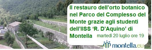 Il restauro dell'orto botanico nel Parco del Complesso del Monte grazie agli studenti dell'IISS 'R. D'Aquino' di Montella