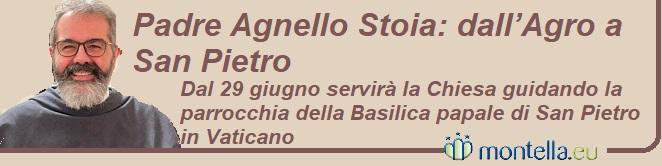 Padre Agnello Stoia: dall'Agro a San Pietro