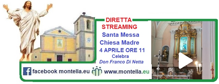 Pasqua 2021 diretta dalla Chiesa Madre Montella la Santa Messa