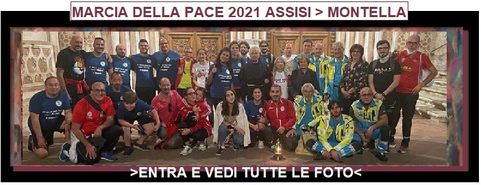 17a Marcia della pace Assisi-Montella 1-3 ottobre 2021 Convento S.Francesco a Folloni Montella