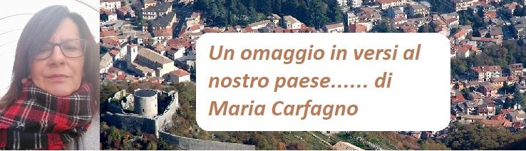 Un omaggio in versi al nostro paese di Maria Carfagno