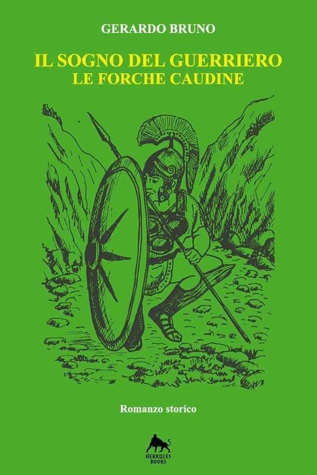 """Presentazione libro """"Il Sogno del Guerriero - Le forche caudine"""" di Gerardo Bruno (Montella, 08/04/2017)"""