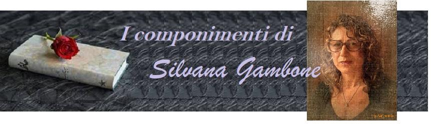 I componimenti di Silvana Gambone