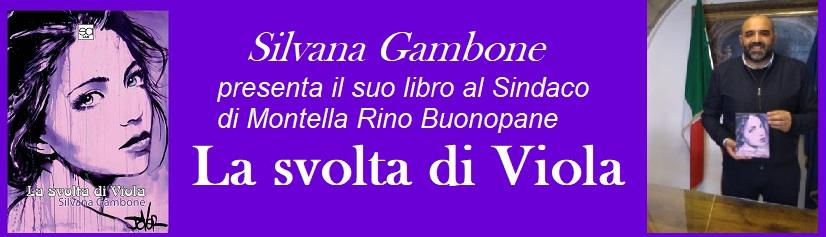 """Silvana Gambone """"La svolta di Viola """""""