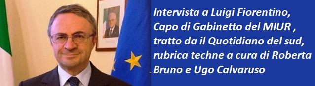 Intervista a Luigi Fiorentino  Capo di Gabinetto del MIUR
