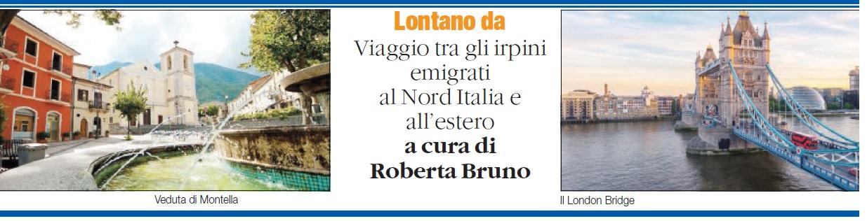 Da Montella in Inghilterra: qui opportunità e prospettive - di Roberta Bruno - dal Quotidiano del sud