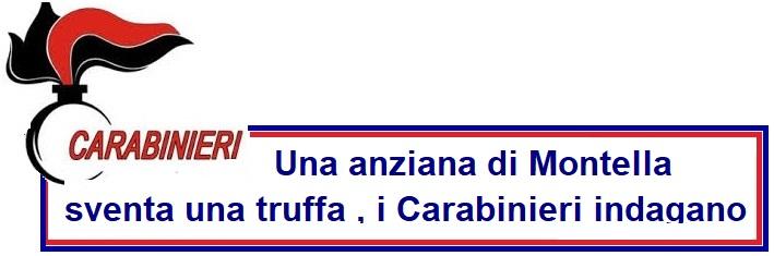 Una anziana di Montella sventa una truffa , i Carabinieri indagano