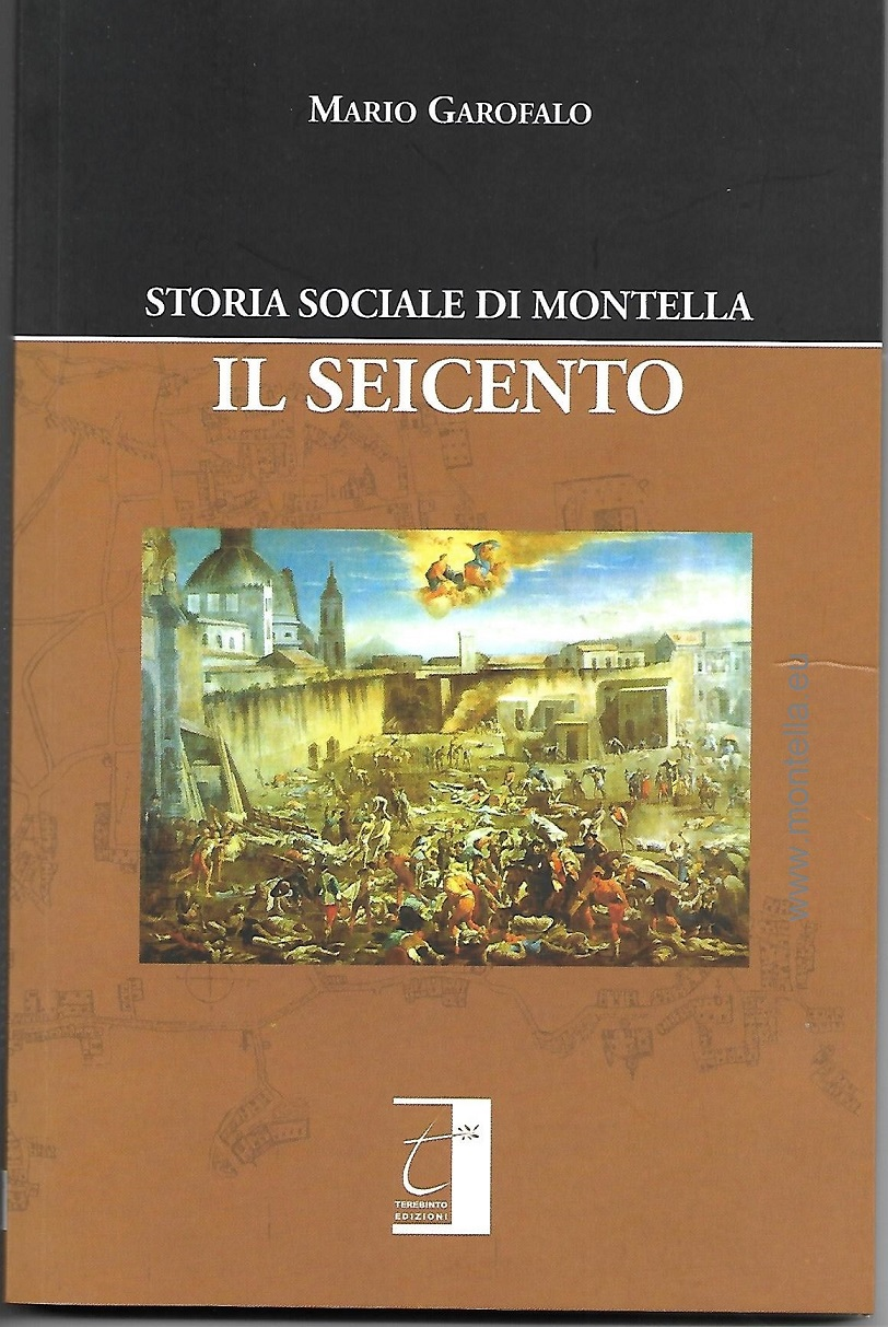 IL SEICENTO Storia sociale di Montella nuova pubblicazione di Mario Garofalo