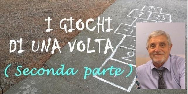 I giochi di una volta a Montella - Parte 2 (di Nino Tiretta)