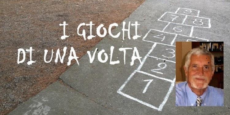 I giochi di una volta a Montella - Parte 1 (di Nino Tiretta)